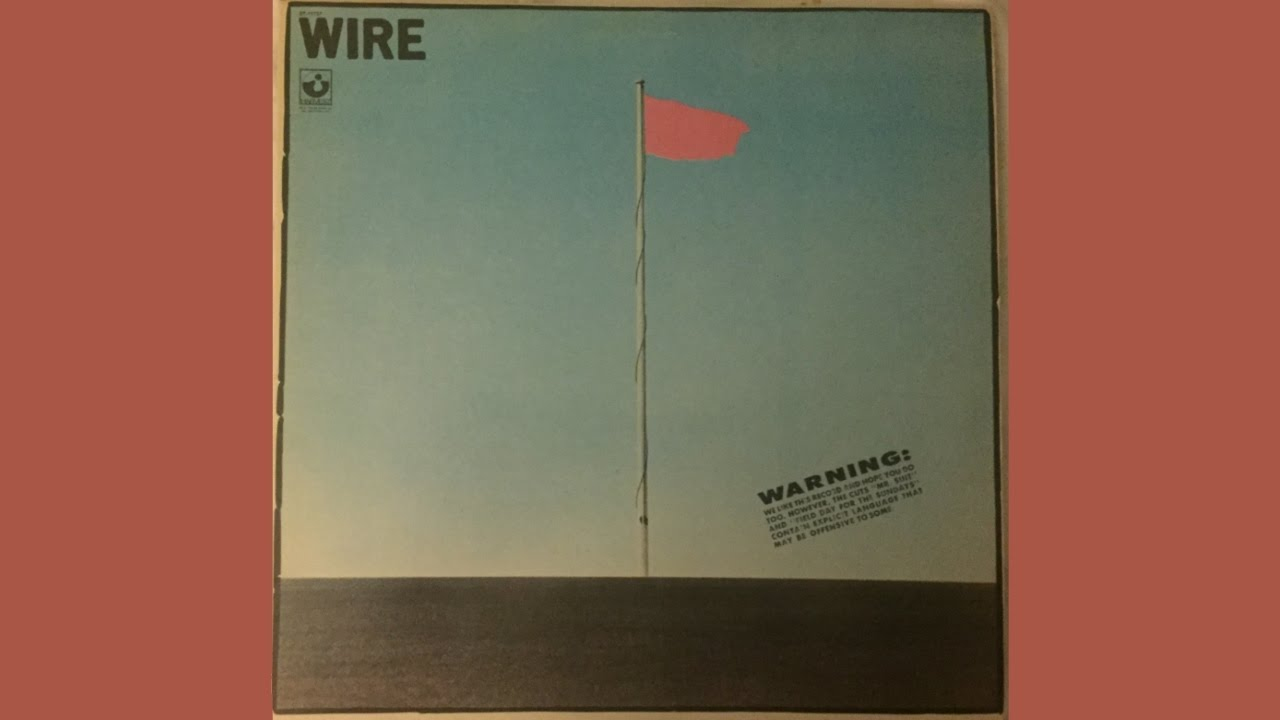 Wire - Pink Flag (full album) (VINYL)
