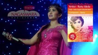 Ratu Idola Ada Gajah Di balik Batu Official Radio