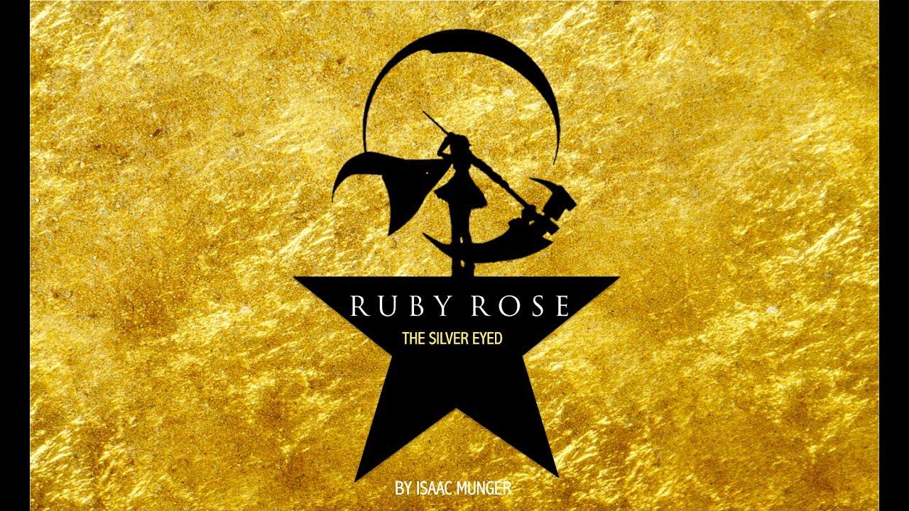 Ruby Rose the Silver-Eyed (RWBY x Hamilton Parody) | Music Video