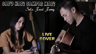 Download Satu Hati Sampai Mati - Sela Feat Ferry (Live Cover)