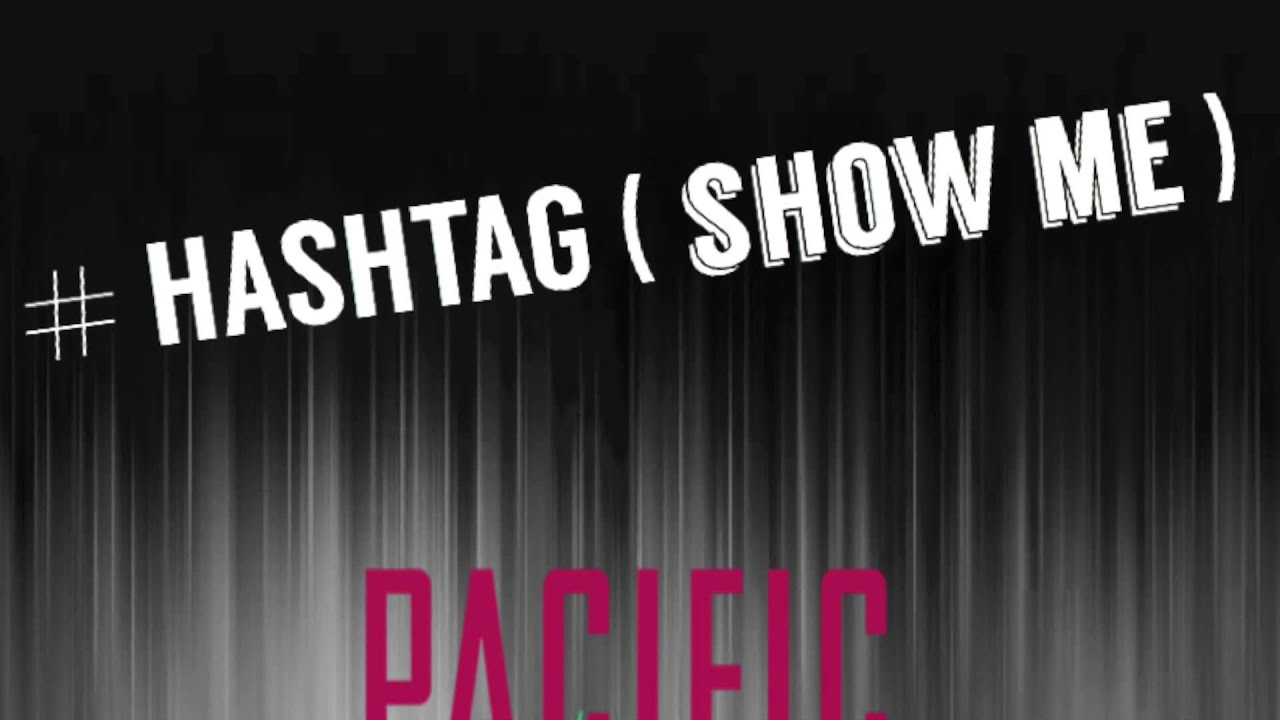 Hashtag show me Pacific Noise YouTube