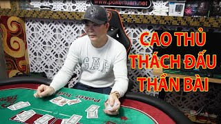 Cao thủ trong giới cờ bạc thách đấu thần bài | liêng cào | Cái kết không ai ngờ của cao thủ | Phần 2
