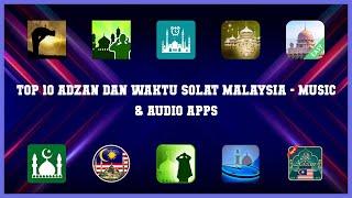 Top 10 Adzan Dan Waktu Solat Malaysia Android Apps screenshot 3