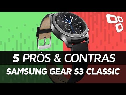 5 prós e contras Samsung Gear S3 Classic - TecMundo