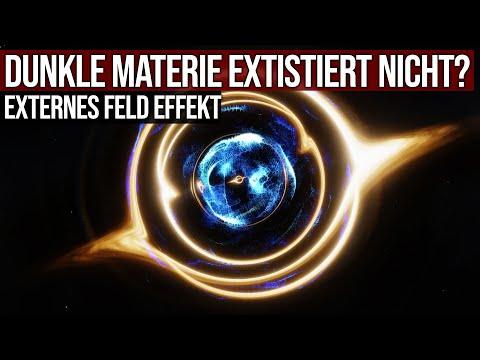 Dunkle Materie existiert überhaupt nicht? - Externer Feld Effekt