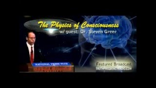 08/30/10 - Truth Frequency Radio: Beyond The Veil - Steven Greer - The Physics of Consciousness