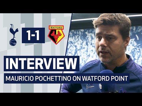 INTERVIEW | MAURICIO POCHETTINO ON WATFORD POINT