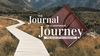 "January 17, 2021  Pastor Chuck Swindoll preaching, ""Journal of a Desperate Journey"""