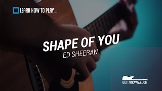 How To Play Shape Of You on Guitar Easy Lesson with chords