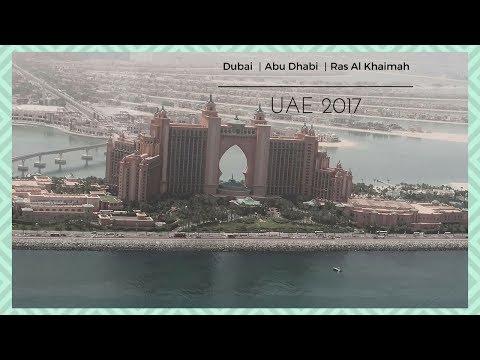 Dubai|Abu Dhabi|Ras Al Khaimah - UAE Holiday 2017
