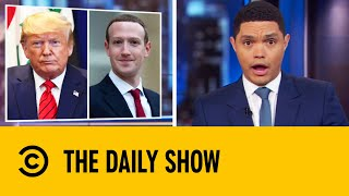 Mark Zuckerberg's Secret Dinner With Trump | The Daily Show With Trevor Noah