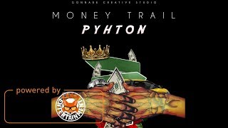 Phyton - Money Trail [Fyah Tick Riddim] December 2017