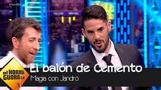 Jandro Hace Que Isco Chute Un Balón De Cemento - El Hormiguero 3.0