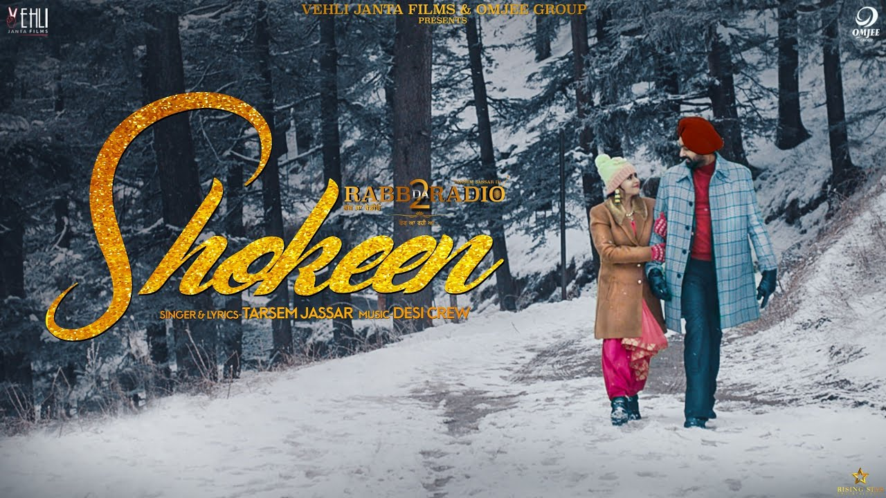 Shokeen - Tarsem Jassar (Full Song) Desi Crew | Rabb Da Radio 2 | New Punjabi Songs 2019