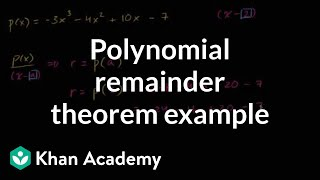 Repeat youtube video Polynomial remainder theorem example | Polynomial and rational functions | Algebra II | Khan Academy