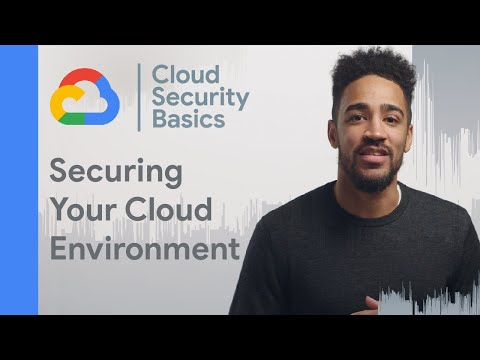 How to secure your cloud environment