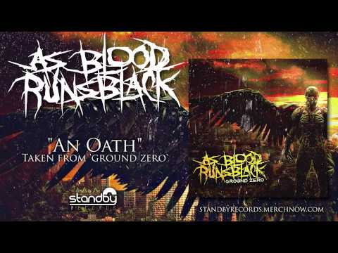 As Blood Runs Black - An Oath [AUDIO]
