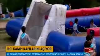 TVNET CANLI YAYINI- Sultangazi Belediyesi İzci Kampı, kapılarını öğrencilere açtı