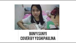 Download Lagu BUNYI SUNYI - PIDI BAIQ COVER BY YOSHI mp3