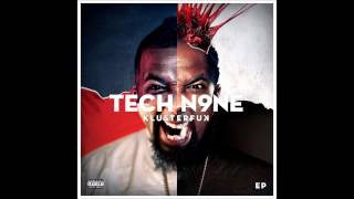 Tech N9ne - Blur (Featuring Wrekonize of ¡MAYDAY!) (Prod. by Wrekonize)