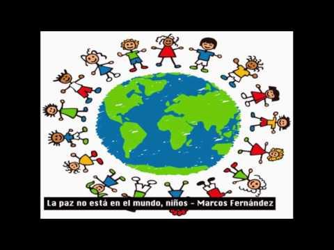 La paz no está en el mundo, niños - Marcos Fernández