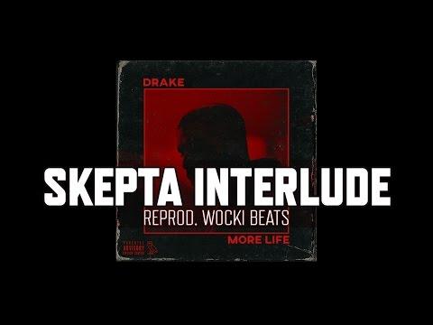 Drake skepta interlude