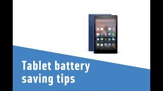 Tablet battery saving tips