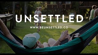 Unsettled: Live Anywhere, One Month At A Time