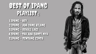 [THE BEST OF IPANG] 5 Lagu terbaik Ipang Bip