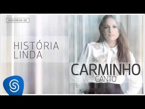 Carminho - História Linda (Canto) [Áudio Oficial]