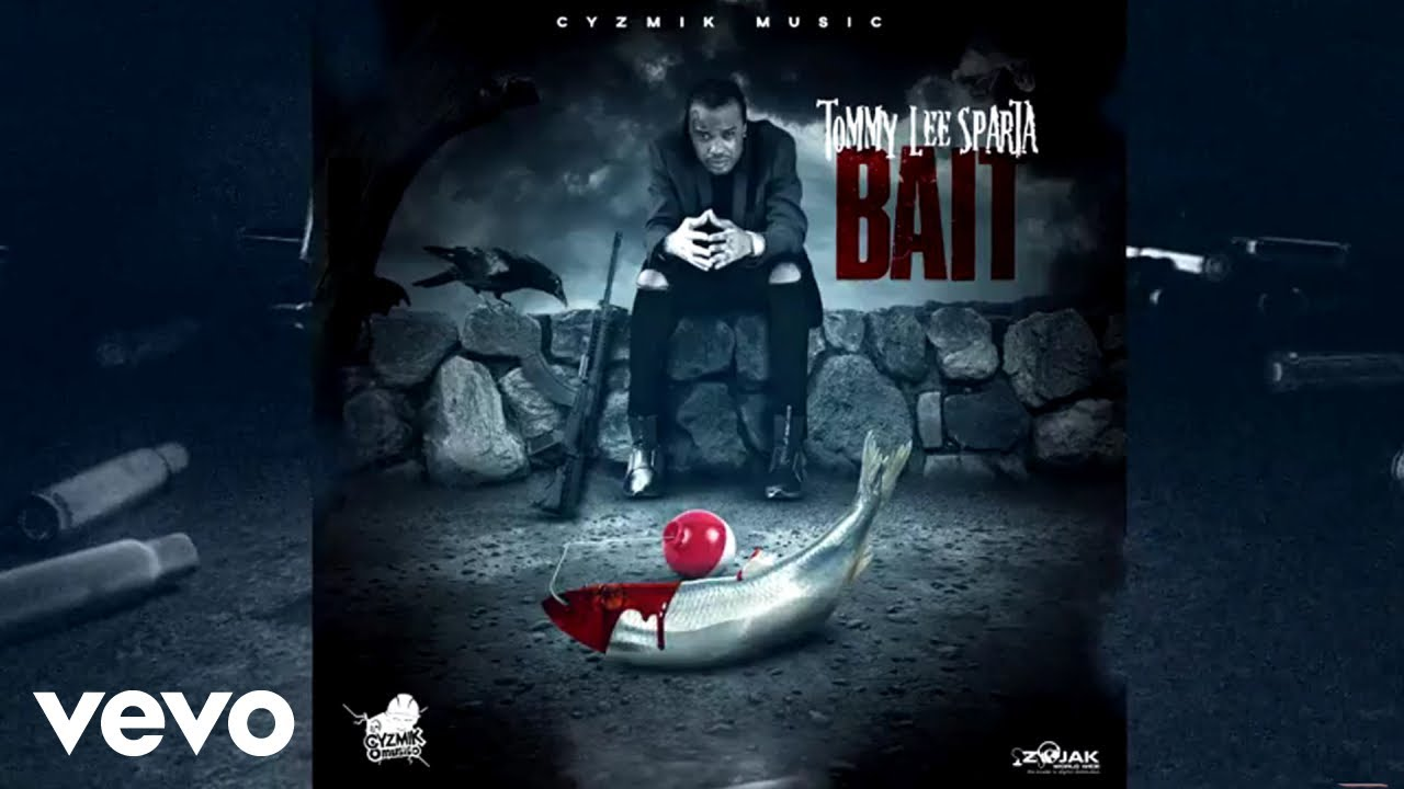 Download Tommy Lee Sparta - Bait (Official Audio)