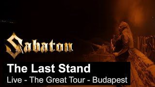 SABATON - The Last Stand (Live - The Great Tour - Budapest)