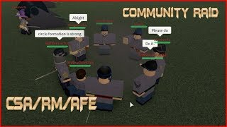 Community Raid With CSA/RM/AFE/FAU - [Roblox] 50 Kill Gap