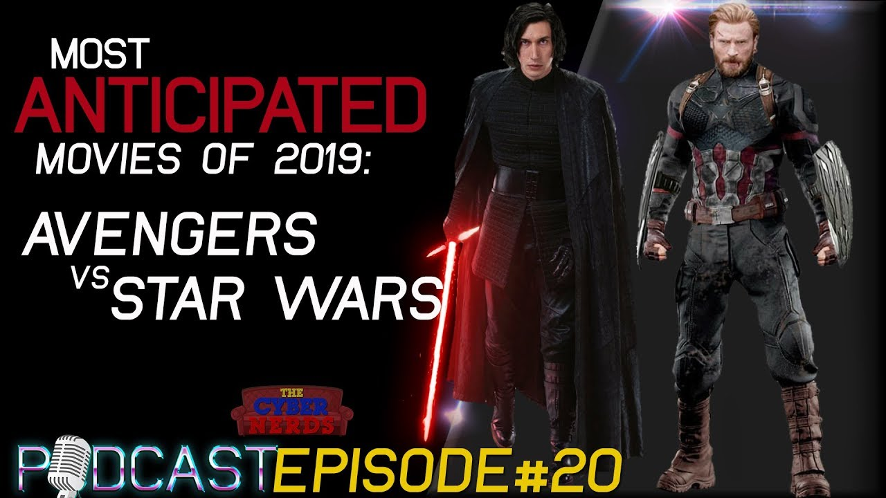 Most Anticipated Movies Of 2019 Youtube