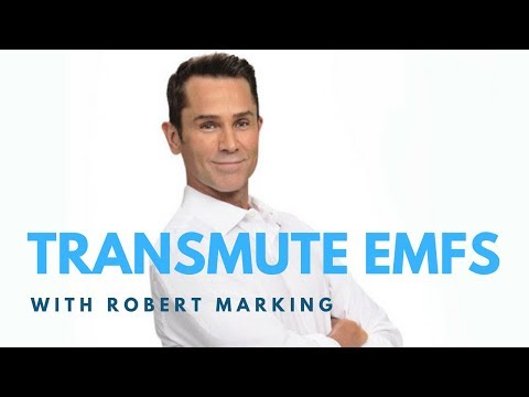 Transmuting Harmful EMFs Into Healing Energy With Robert Marking