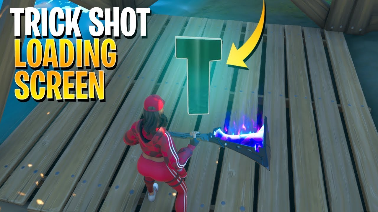 Fortnite ' SEARCH THE HIDDEN 'T' LETTER IN TRICK SHOT ...