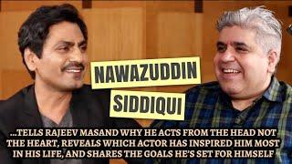 Nawazuddin Siddiqui interview with Rajeev Masand