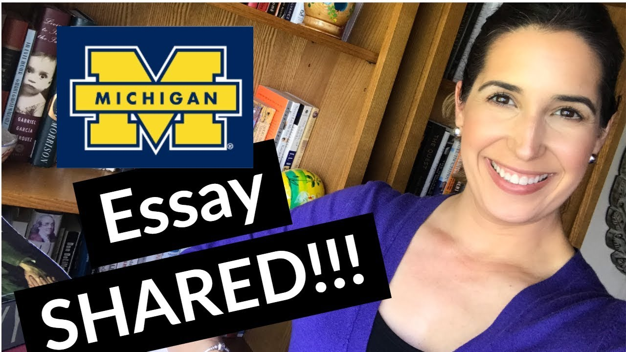 Why Michigan Essay Reading A Student That Got In Youtube University Of Ann Arbor Transfer