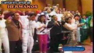 CANTARE CANTARAS (I Will Sing, You Will Sing) - Hermanos (video editado)