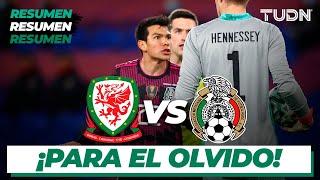 Resumen   Gales vs México   Amistoso Internacional 2021   TUDN