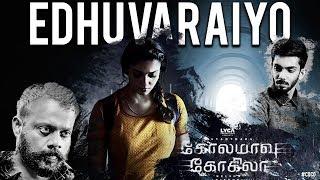 Kolamaavu Kokila : Edhuvaraiyo Song Review | Nayanthara, Gautham Menon, Anirudh