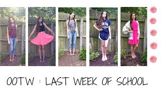 OOTW : Last Week of School ♡ Thumbnail