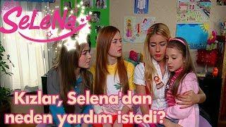 Kızlar Selena'dan neden yardım istedi?