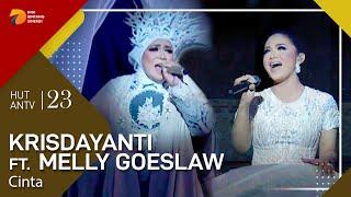KRISDAYANTI feat MELLY GOESLAW - Cinta | HUT ANTV 23
