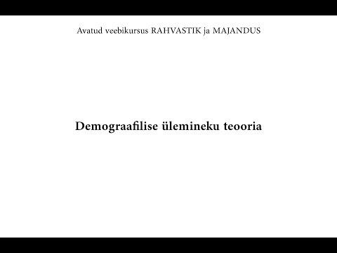 Avatud veebikursus RAHVASTIK ja MAJANDUS. Demograafilise ülemineku teooria.