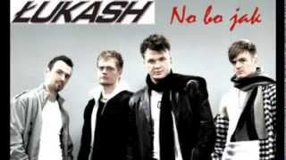 Łukash - No bo jak NOWOŚĆ 2013