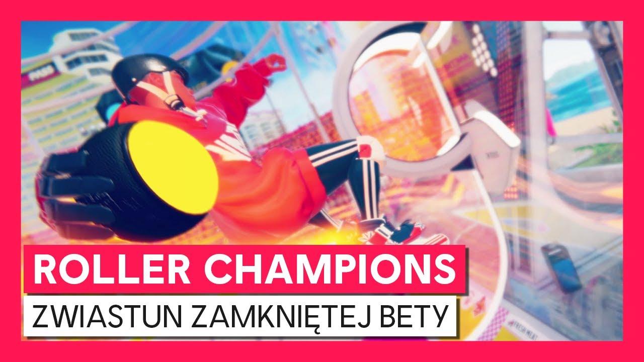 Roller Champions - Zawiastun Zamkniętej Bety