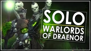 WoW Legion: Solo WoD For Transmog & Fun - Hellfire Citadel & BRF