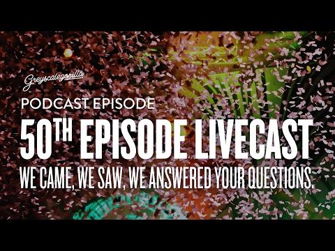 GSG Podcast Ep 50: Live Streamed 2.13.2017