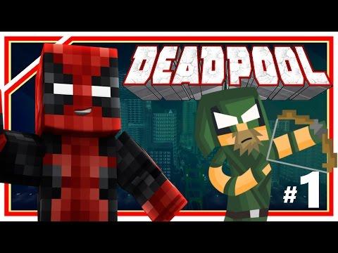 "Minecraft Deadpool #1: ""The Green Arrow?"" (Minecraft Roleplay) Ep 1 w/ Xylophoney"